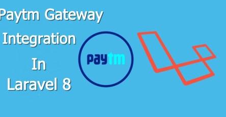 paytm integration in Laravel 8