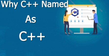 why c++ named as c++