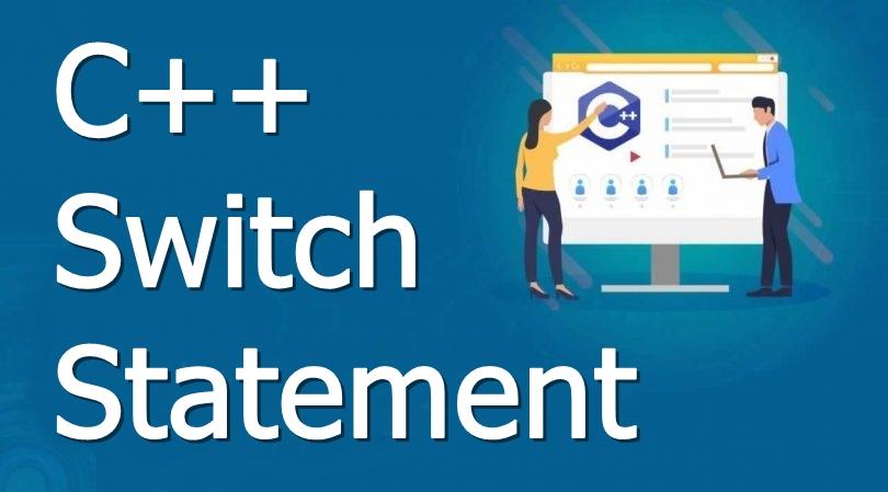 c-plus-plus-switch-statement