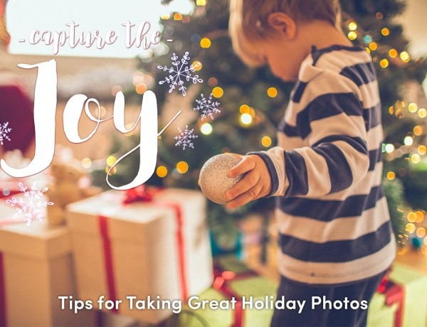 Tips for perfect holiday photos