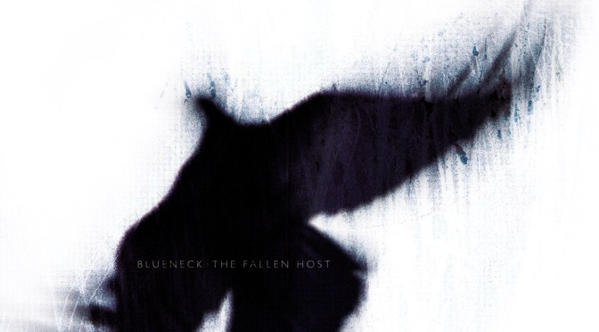 Blueneck – The Fallen Host (2009)