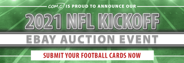 COMC is proud to announce our 2021 NFL Kickoff eBay Auction Event. Submit Your Football Cards Now!