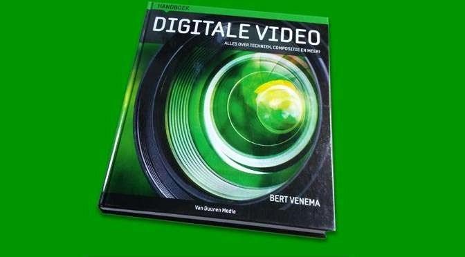 Handboek Digitale Video: Alles wat je wilt weten over het maken van video