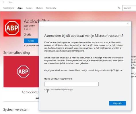 Aanmelden bij de store is verplicht, let op dat u uw Windows-account niet meteen omkat tot een MS-exemplaar.