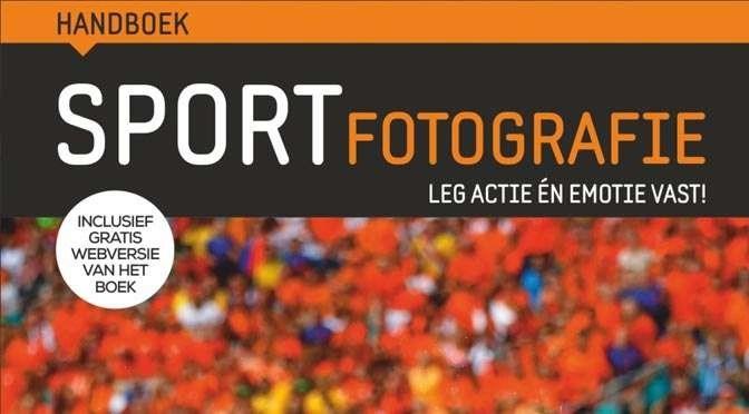 Handboek Sportfotografie: Fotograferen van binnen- en buitensporten
