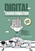 Het boek Digital transformation (3e druk), Bereid je organisatie voor op de toekomst van Jo Caudron en Dado van Peteghem