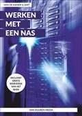 Het boek Werken met een NAS, Alles over uw Synology NAS door Henk van de Kamer & Ronald Smit