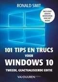 Het boek 101 tips en trucs voor Windows 10, Tweede, geactualiseerde editie, door Ronald Smit