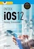 Het boek Ontdek iOS 12 voor iPad en iPhone, geschreven door Henny Temmink
