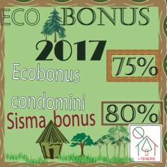 Ecobonus condominiale 2017 e il Sismabonus per i condomini: due facce della stessa medaglia
