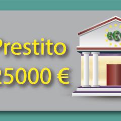 Come richiedere il prestito di 25000€?