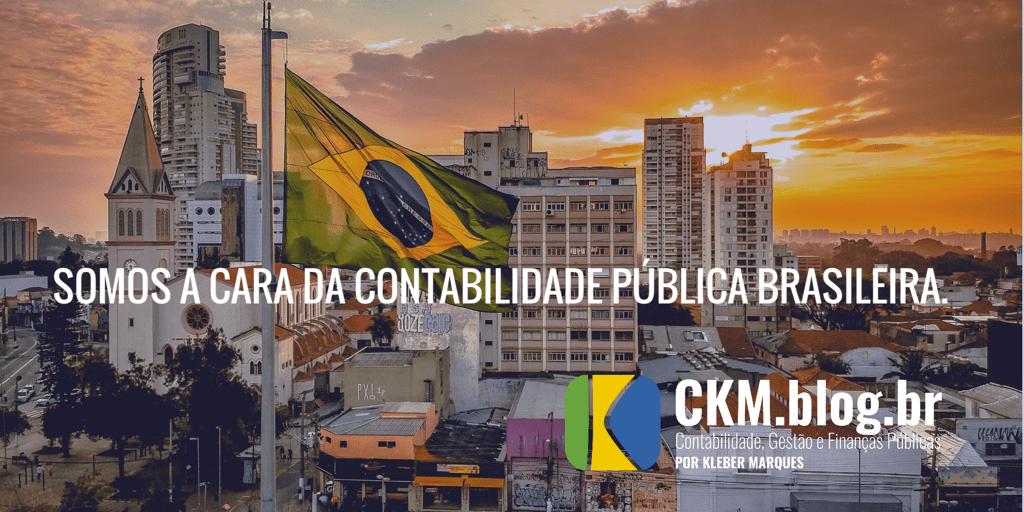 Somos a cara da Contabilidade Pública Brasileira.