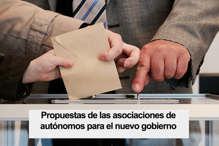 Propuestas de las asociaciones de autónomos al nuevo gobierno