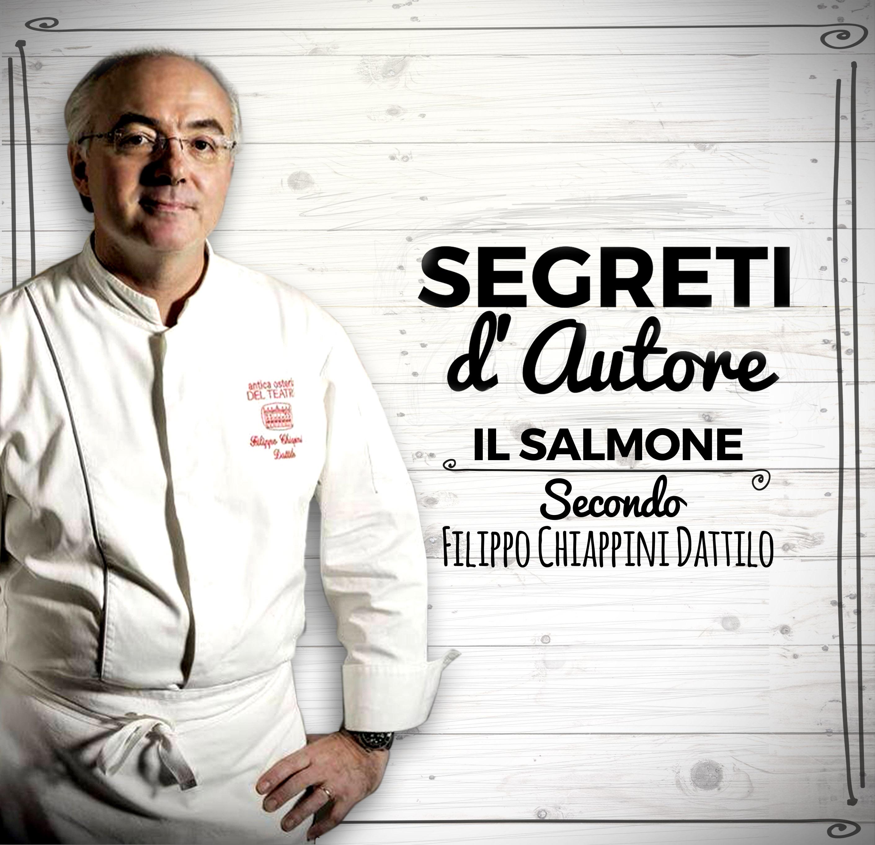Segreti d'autore: il salmone secondo Filippo Chiappini Dattilo