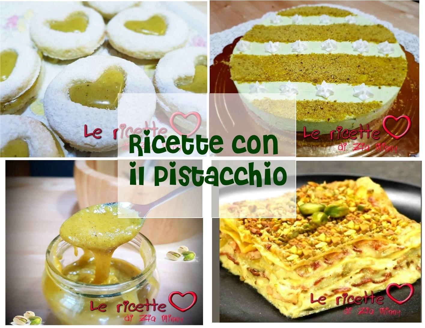 RICETTE CON IL PISTACCHIO
