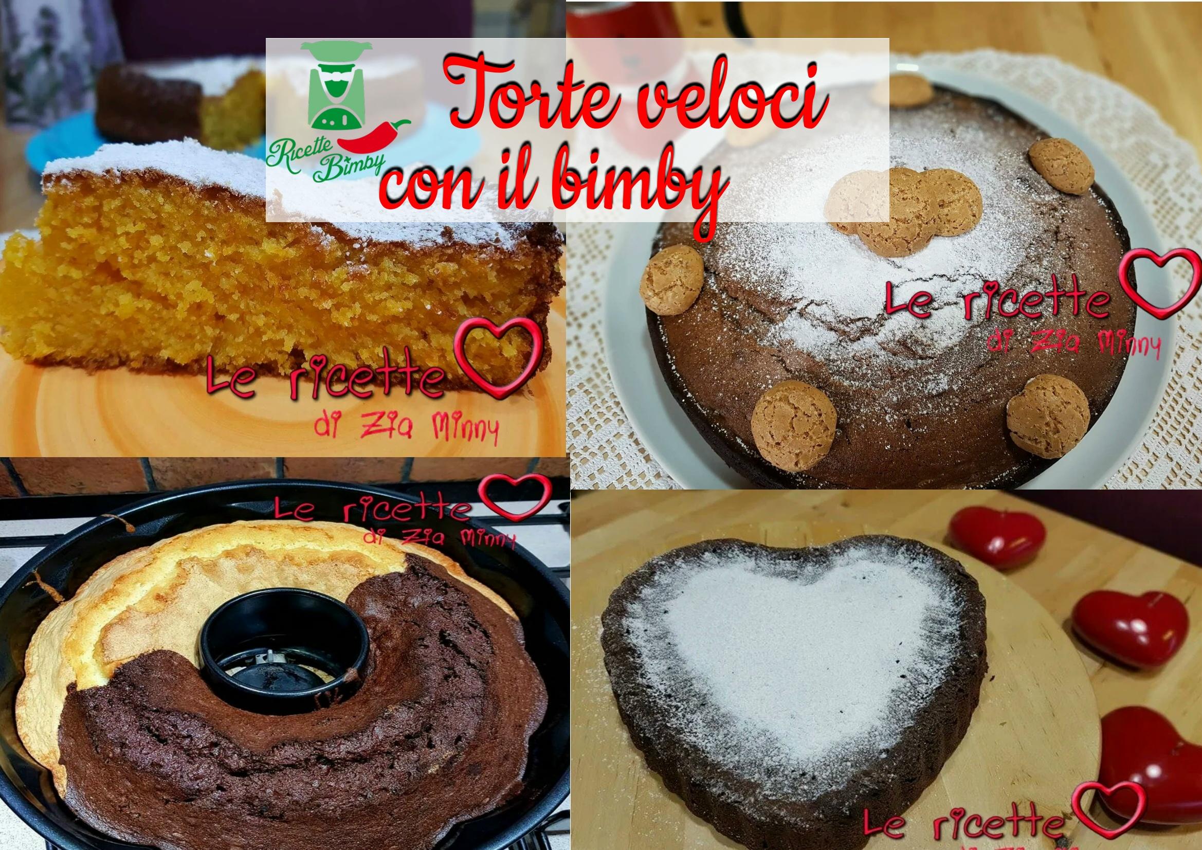 TORTE VELOCI CON IL BIMBY