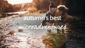 autumn microadventures