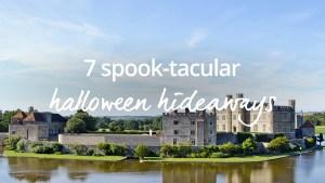 Halloween holidays haunted hideaways