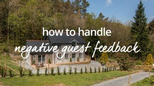 How to handle negative guest feedback