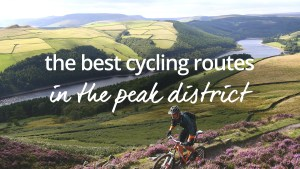 Best cycling routes in the Peak District