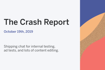 The Crash Report: October 19, 2019