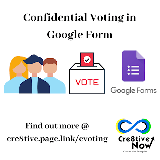 Google Form with Confidential /Anonymous Voting