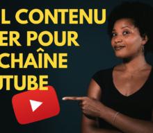 Quelle vidéo créer pour ma chaîne YouTube?