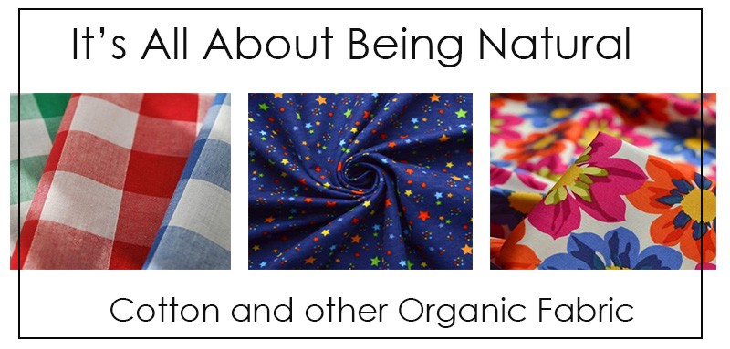 Cotton and Organic fabrics