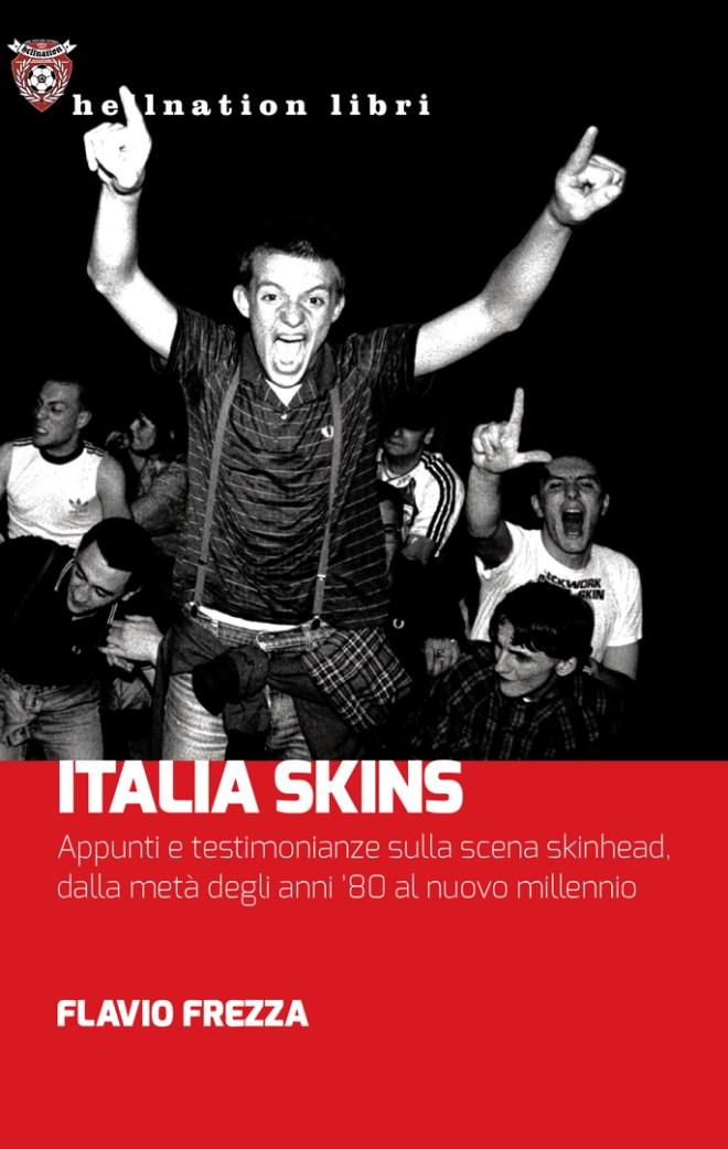 """""""Italia Skins"""", il libro di Flavio Frezza sugli skinhead italiani"""