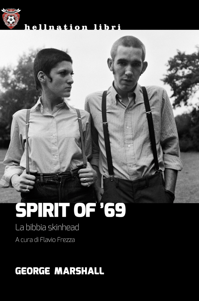 George Marshall - Spirit of '69, edizione italiana a cura di Flavio Frezza