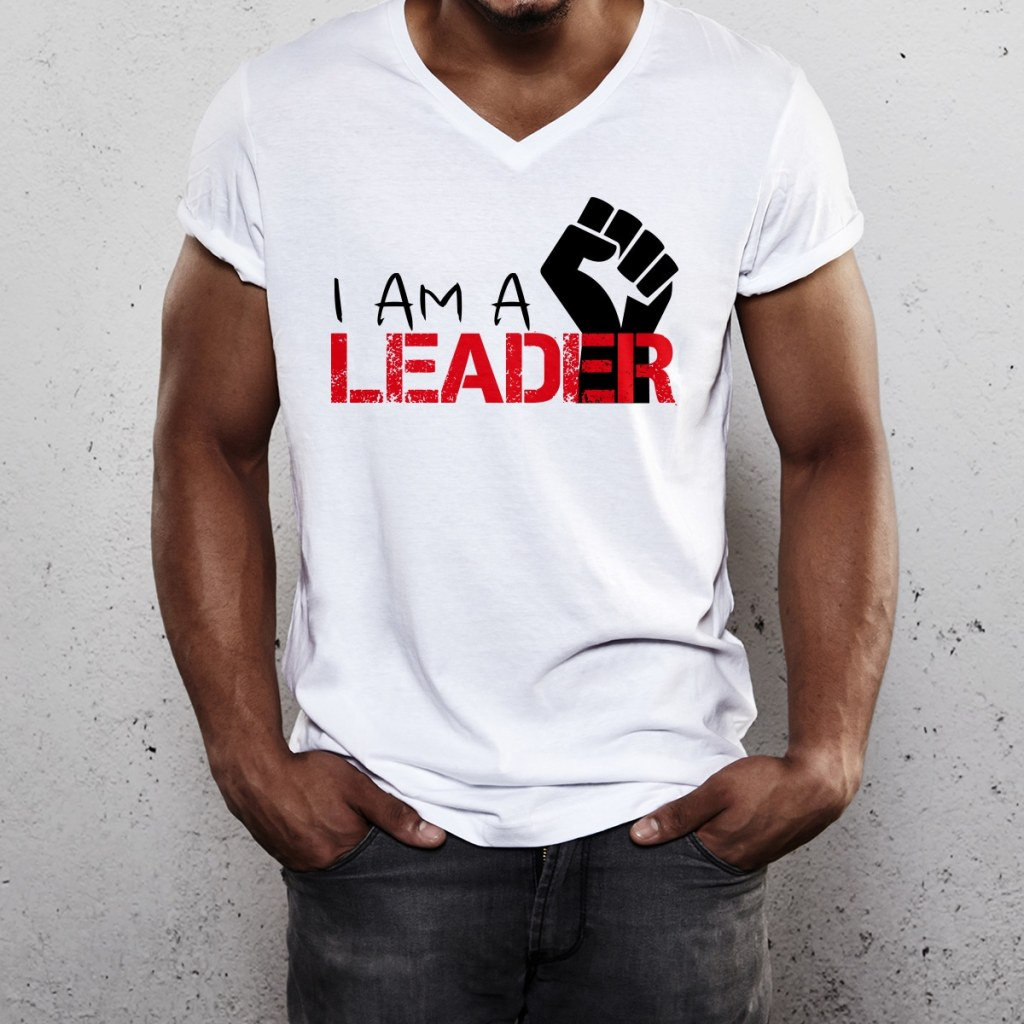 I am a Leader White Tee