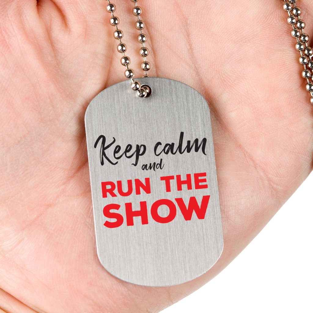 keep calm and run the show pendant