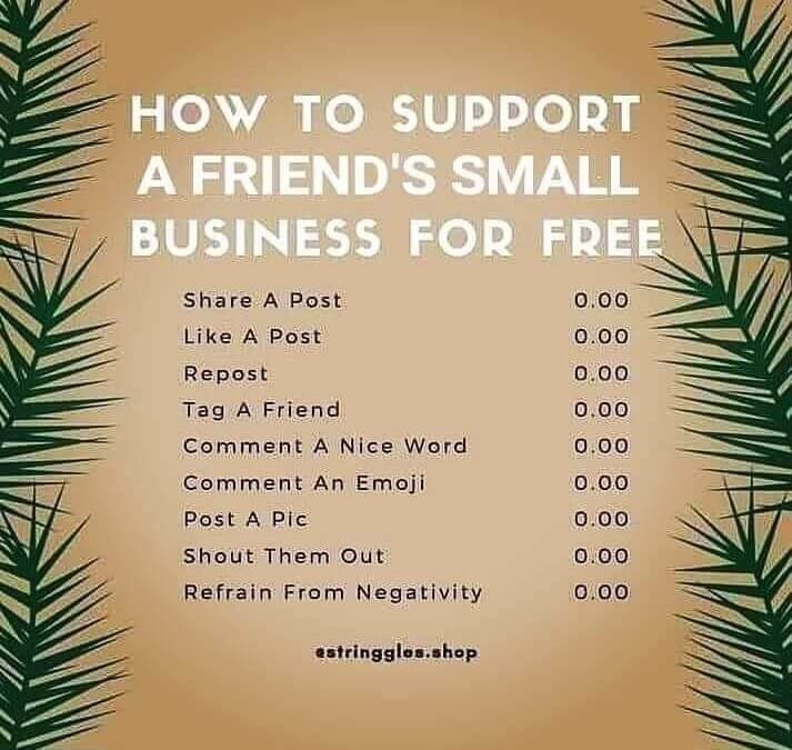 a list of ways on how to support a friend's small business for free