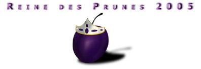 Qui sera la Reine des Prunes ?