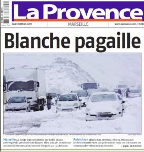 Blanche pagaille à Marseille