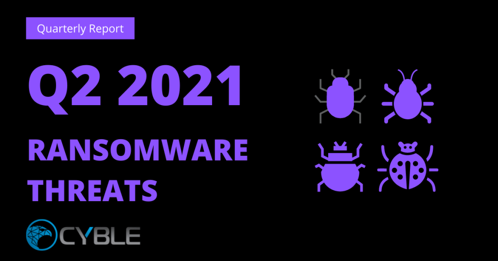 Cyble-Quarter-Two-Ransomware-Threat-Report-2021