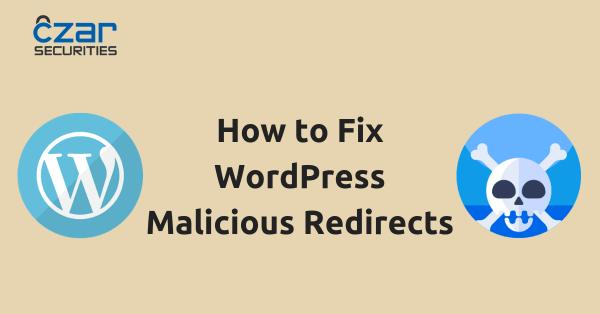 WordPress Malware Redirect: Symptoms, Detection and Fixes ...