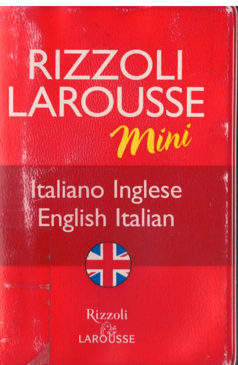 The cover of the Rizzoli Larousse Mini Dictionary Italian English/English Italian, 2006.
