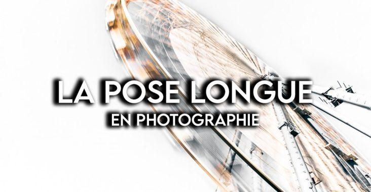 Apprendre la pose longue en photo