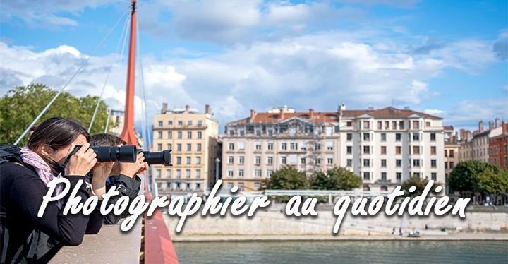 conseil pour photographier au quotidien
