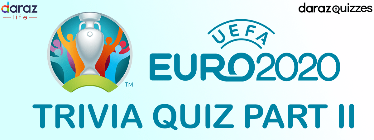 Euro 2020 Quiz Number II Feature