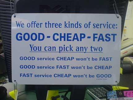 Good - Cheap - Fast