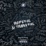Hopeful, Thankful, Appreciative, Thanksgiving, Thank God, New Year, Attitude, Mindset,