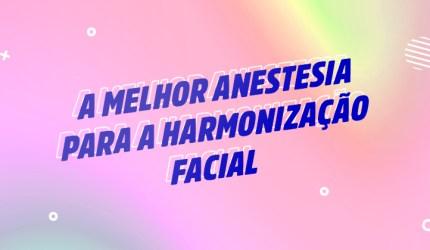 A melhor anestesia para a harmonização orofacial