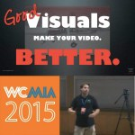 Visuals are the glue that keep your viewers stuck to your video
