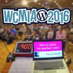"""How to create the perfect video"" - WordCamp 2016 talk"