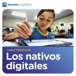 """Cuáles son las características de los """"nativos digitales"""""""