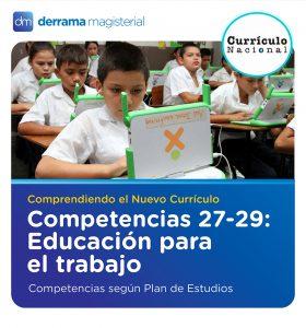 Competencias 27-29: Educación para el trabajo (Comprendiendo el Currículo)