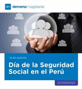 Día de la Seguridad Social en el Perú: 12 de agosto