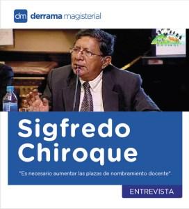 Sigfredo Chiroque: Sobre políticas de nombramiento docente